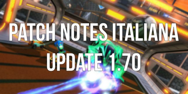 rocket league patch notes italiana update 1.70