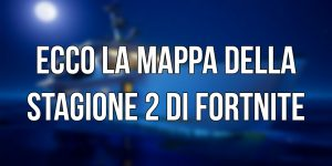 Fortnite mappa stagione 2 patch notes